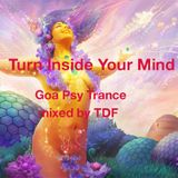 Turn Inside Your Mind ......