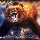 RURAYA- BEASTMODE