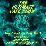 The Ultimate Vape Show with DJ Tony & Kenny Johnson Episode 1