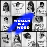 Woman is a word -- a colective mix by 11 woman djs