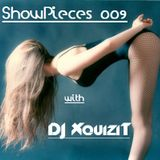 Showpieces 009 with DJ Xquizit