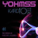 YOHMSS - KARDIOTEK#1 @Mas des Lauzières