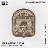 Favela Worldwide - 11th July 2017