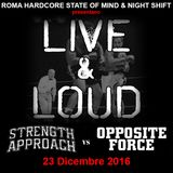 000 - Live&Loud - STRENGTH APPROACH vs OPPOSITE FORCE - 23DIC2016