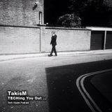 TakisM - TECHing You Out ...!!!