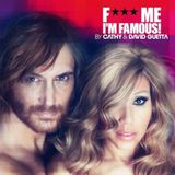 F***Me Im Famous 2012(Ibiza Mix 2012) By Cathy and David Guetta - I ♥ Trance House music