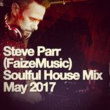 Soulful House Mix for May 2017