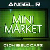 Angel R  _ MiniMarket_ 01.04.2016_ act:7_ SudCafè