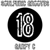 Soulfuric Grooves # 18 - Garfy C - (July 26th 2019)