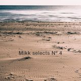 Mikk selects Nº 4