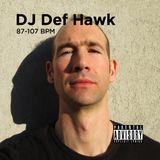 Hip Hop mix by DJ Def Hawk - 06.05.2020