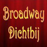 Broadway Dichtbij #8 08052012