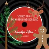 2018 Sounds from the Korean Underground Christmas Special