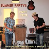 SUMMER PARTY!!! Part 2