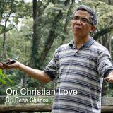 On Christian Love - Dr. Rene Chanco