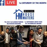 House Matters:  Special Guest Sol Brown 06.10.2018