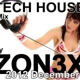 Zon3X - Santa Madhouse Tech House Mix 2012