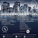 Opening Set For AUDIO KOLLEKTIV@AMBER LOUNGE, JAKARTA, March 2015
