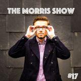 The Morris Show #17