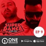 Onenation.fm Presenta Super Dance con Cristian Sequeira - Gonzalo Zeta y Javier Noya (EP 9 31-03-17)