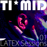 TI*MID LATEX Sessions 01