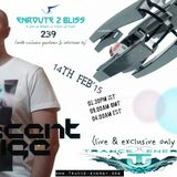 Enroute 2 Bliss 239 with exclusive guestmix & interview by Indecent Noise-14.02.2015