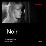 Noir @ UNION 77 RADIO 12.01.2016 'First' / PREMIERE