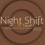 Night Shift :ft: TacehT vol: Remember