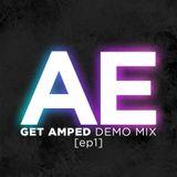 Audible Euphoria - Get Amped Demo Mix [ep1]