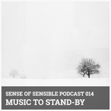 S.O.S Podcast 14 - Music to Stand-By