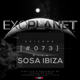Exoplanet RadioShow - Episode 073 with Sosa Ibiza @ LocaFm (22-03-17)