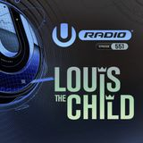 UMF Radio 551 - Louis The Child