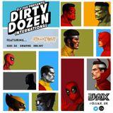 Dirty Dozen International Ep. 6 ft Styluxtakut (Singapore)