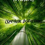 [Trumatic]- [Spiritual Distortion]