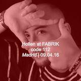 Hollen at Fabrik | Madrid | 09.04.16