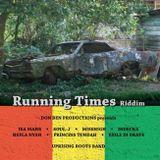 Running Times Riddim Mix (Don Ben Productions) - August 2014