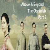 Above & Beyond The Oceanlab Part 2