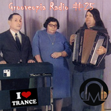 Grooveopia Radio #25 - Trance Me Up