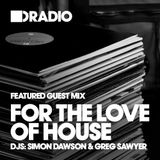 Defected In The House Radio - 09.02.15 - Guest Mix For The Love Of House