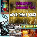 ♬♥♬ ROMANTIC INSTRUMENTALS VOL 4 (MOVIE THEME SONGS) ♬♥♬