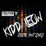 Kidd Leow - EDM 'Electro Shot' Mix Show - 040