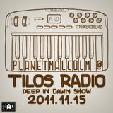 planetmälcolm @ Tilos Radio Deep In Dawn Show 2011-11-15