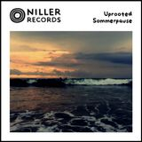 Niller Rec. pres. Sommerpause by Uprooted