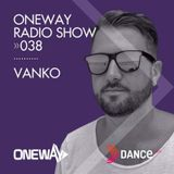 OneWay Music Radio show 038 with Vanko