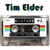 Tim Elder - Mixtape #2