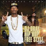 Dj dray hip hop free style mix