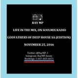 Ray MP- SoulMix Radio (Nov 25, 2016)