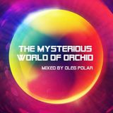 Oleg Polar - The Mysterious World of Orchid