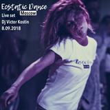 Ecstatic Dance Moscow 8.09.2018 (Live set) | Dj Victor Kostin