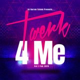 Twerk 4 Me Mix Vol I
